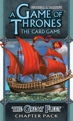 A Game of Thrones: The Card Game - The Great Fleet