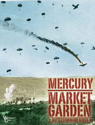 Mercury / Market Garden - Battle Command Series