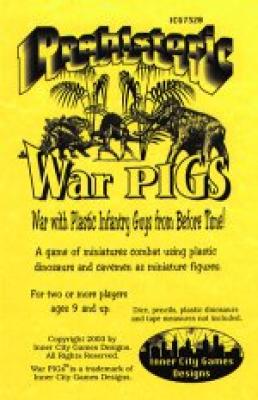 Prehistoric War P.I.G.s