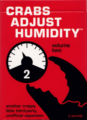 Crabs Adjust Humidity: Volume Two (fan expansion for Cards Against Humanity)