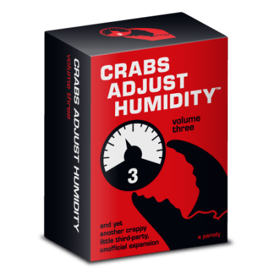 Crabs Adjust Humidity: Volume Three (fan expansion for Cards Against Humanity)