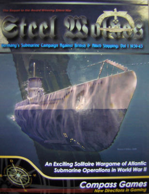 Steel Wolves: The German Submarine Campaign Against Allied Shipping - Vol 1