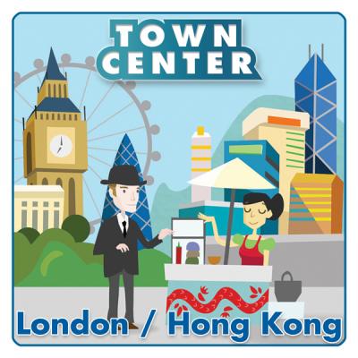 Town Center: London / Hong Kong