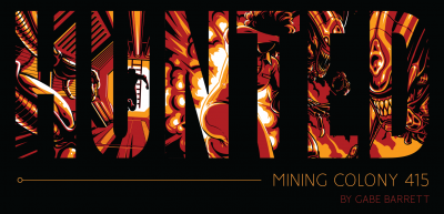 Hunted: Mining Colony 415