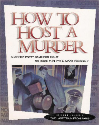 How to Host a Murder: The Last Train from Paris