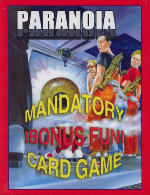 Paranoia Mandatory Bonus Fun! Card Game
