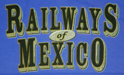 Railways of Mexico