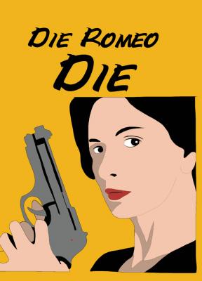 Die, Romeo, Die!