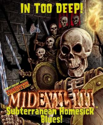 MidEvil III:  Subterranean Homesick Blues!