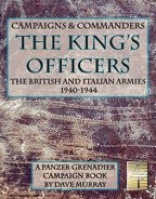 Panzer Grenadier: Campaigns and Commanders Vol. 2: The King's Officers