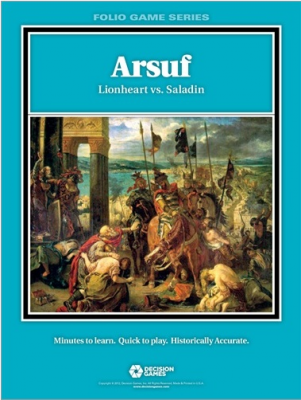 Arsuf: Lionheart vs. Saladin