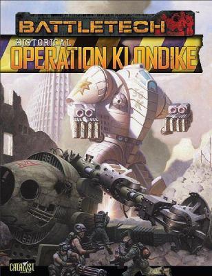 Classic Battletech: Historical – Operation Klondike