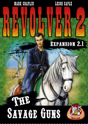 Revolver Expansion 2.1: The Savage Guns