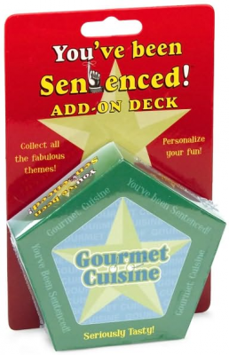 You've Been Sentenced Add-On Deck: Gourmet Cuisine