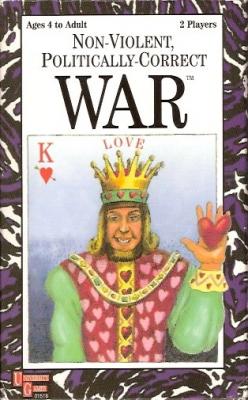 Non-Violent, Politically-Correct War