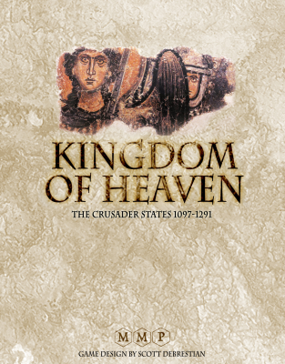 Kingdom of Heaven: The Crusader States 1097-1291