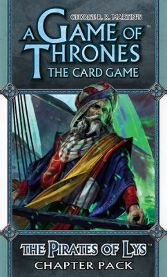 A Game of Thrones: The Card Game - The Pirates of Lys