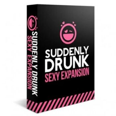 Suddenly Drunk: Sexy