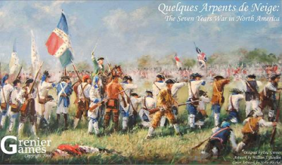 Quelques Arpents de Neige: The Seven Years War in North America
