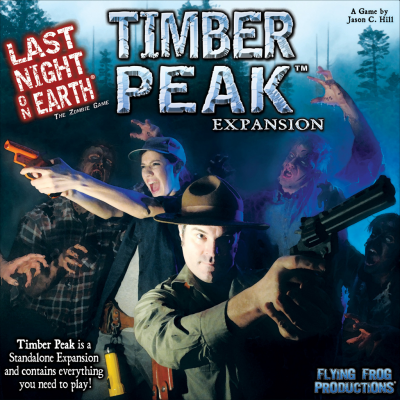 Last Night on Earth: Timber Peak