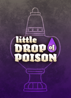 Little Drop of Poison