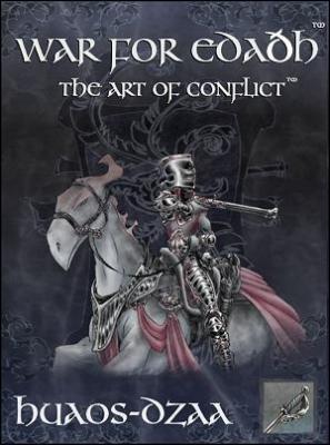 War for Edaðh: The Art of Conflict: Huaos-Dzaa