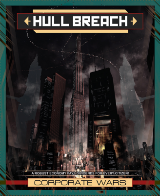 Hull Breach: The Corporate Wars