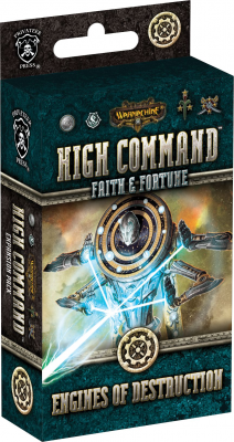 Warmachine: High Command – Faith and Fortune: Engines of Destruction