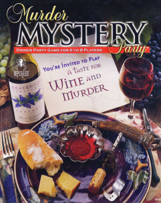 Murder Mystery Party: A Taste for Wine and Murder