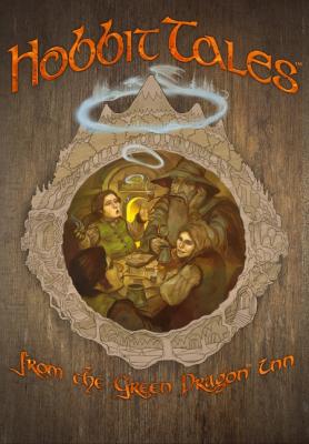 Hobbit Tales: from the Green Dragon Inn