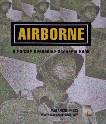 Panzer Grenadier: Airborne (Third Edition)