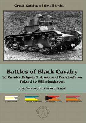 Battles of Black Cavalry: 10 Cavalry Brigade/1 Armoured Division from Poland to Wilhelmshaven