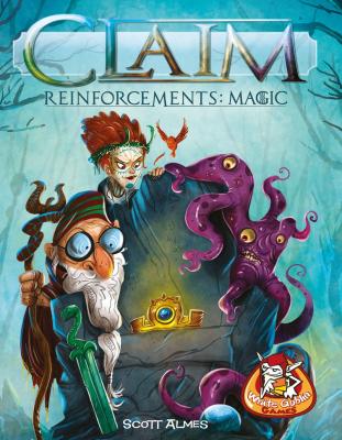 Claim: Reinforcements – Magic