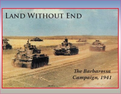 Land Without End: The Barbarossa Campaign