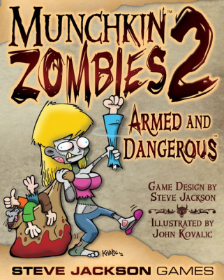 Munchkin Zombies 2: Armed and Dangerous