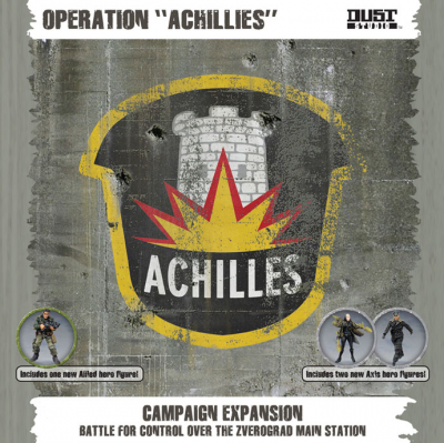 "Dust Tactics: Operation ""Achilles"""