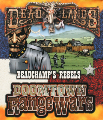 Deadlands: Doomtown Range Wars
