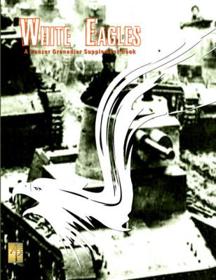 Panzer Grenadier: White Eagles
