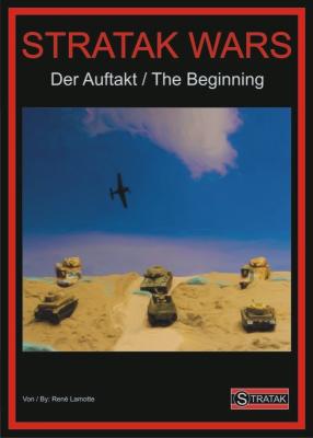 Stratak Wars: Der Auftakt / The Beginning