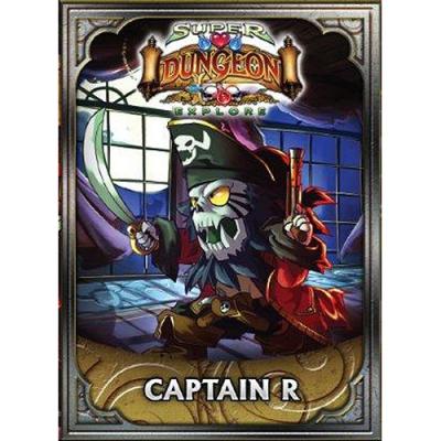 Super Dungeon Explore: Captain R