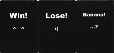 Win, Lose, or Banana