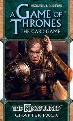 A Game of Thrones: The Card Game - The Kingsguard