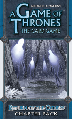 A Game of Thrones: The Card Game - Return of the Others