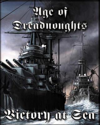 Victory at Sea: Age of Dreadnoughts