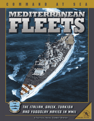 Mediterranean Fleets:  Command at Sea Volume XII