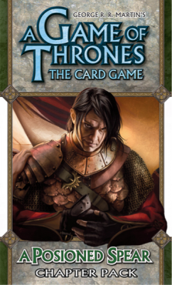 A Game of Thrones: The Card Game - A Poisoned Spear