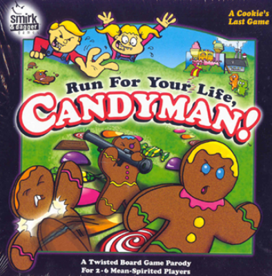 Run for your Life, Candyman!