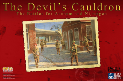 The Devil's Cauldron: The Battles for Arnhem and Nijmegen