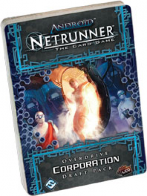 Android: Netrunner - Overdrive Corporation Draft
