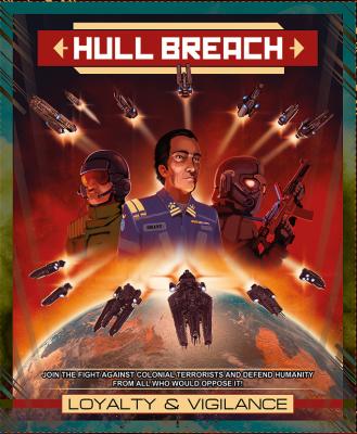 Hull Breach: Loyalty and Vigilance